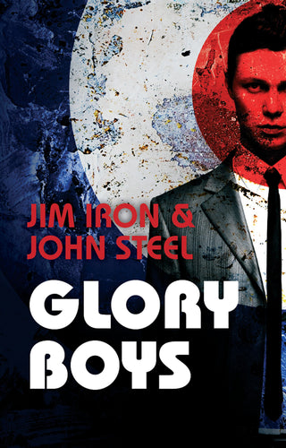 Glory Boys By John Steel & Jim Iron - Popular Teen Action Book Online