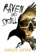 Raven & Skull - Classic horror by Ashley Lister - Caffeine Nights Books