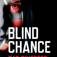 Blind Chance by Pat O'Keeffe - Caffeine Nights Books