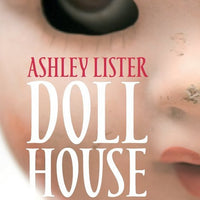 Dolls House - Creepy horror from Ashley Lister - Caffeine Nights Books