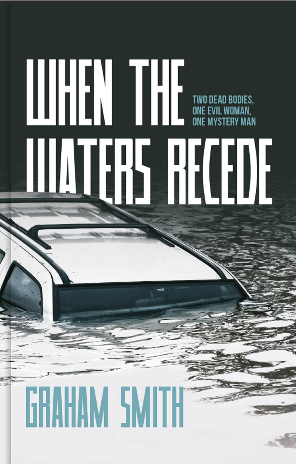 When The Waters Recede - DI Harry Evans - Caffeine Nights Books