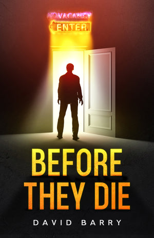 Before They Die - David Barry - Caffeine Nights Books
