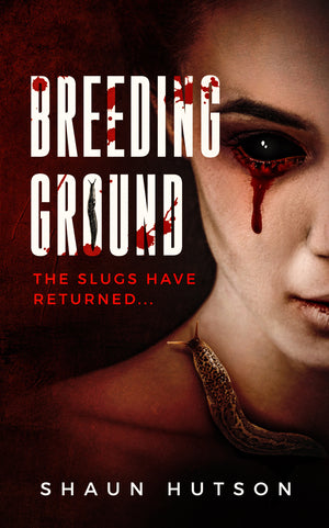 Breeding Ground - A horror classic by Shaun Hutson - Caffeine Nights Books
