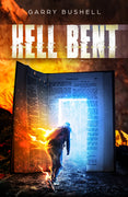 Hell Bent - A fantasy horror novel Garry Bushell - Caffeine Nights Books