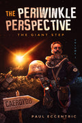 PreOrder - The Periwinkle Perspective - Volume One - The Giant Step - Caffeine Nights Books