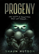 Progeny - the new hardback horror by horror legend, Shaun Hutson - Caffeine Nights Books