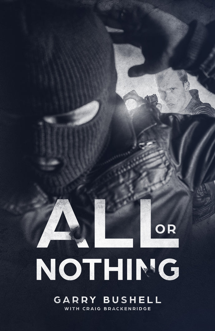 All or Nothing Book by Garry Bushell - The Greatest Book Online