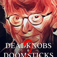 Deadknobs & Doomsticks 2 - Tales from the Lockdown by Joe Pasquale - Caffeine Nights Books