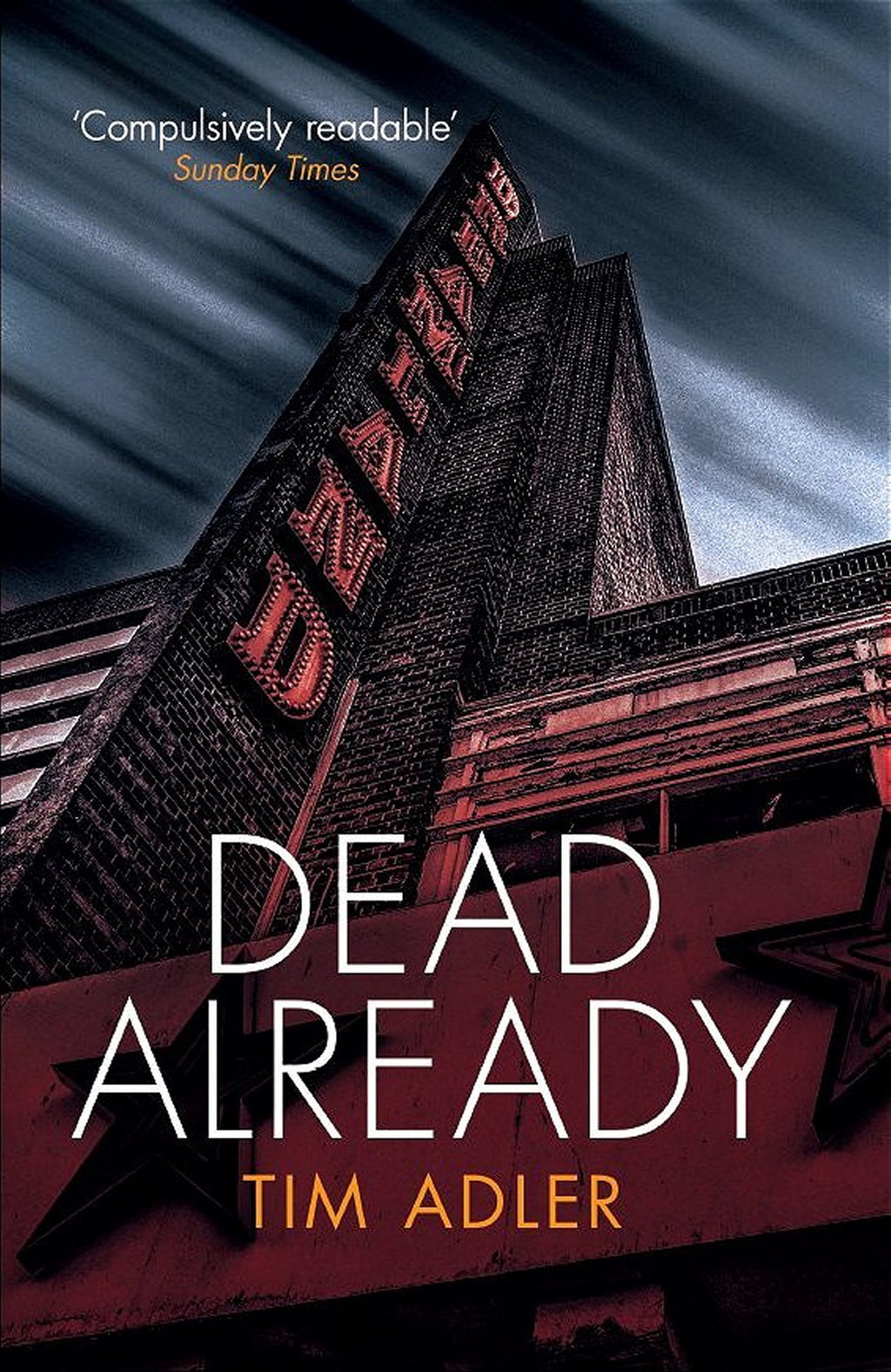 PreOrder - Dead Already - Haunting crime fiction from one of the UK's best crime writers - Caffeine Nights Books