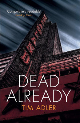 Dead Already - Haunting crime fiction from one of the UK's best crime writers - Caffeine Nights Books