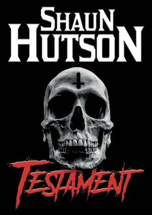 PreOrder Testament Paperback by King of Horror Shaun Hutson - Caffeine Nights Books
