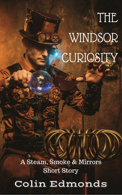 The Windsor Curiosity by Colin Edmonds - Paperback £2.99 - Caffeine Nights Books