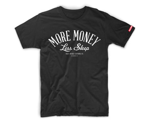 More Money Less $leep