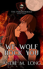 We Wolf Rock You - Book 3