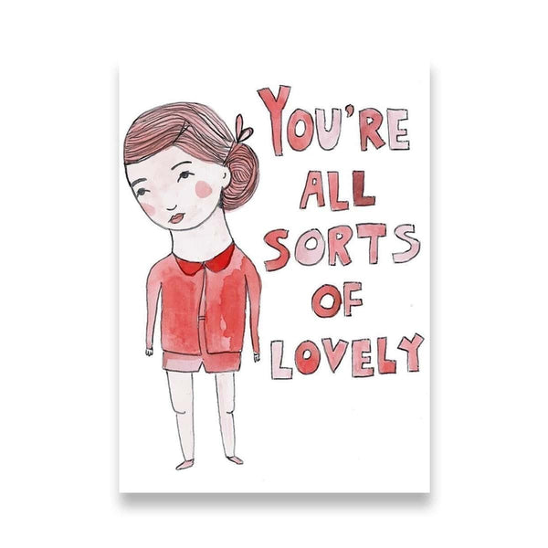 All Sorts of Lovely - Greeting Card