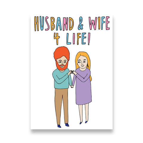 Husband and Wife 4 Life - Anniversary Wedding Card