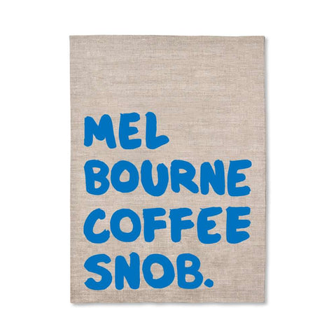 Melbourne Coffee Snob Tea Towel