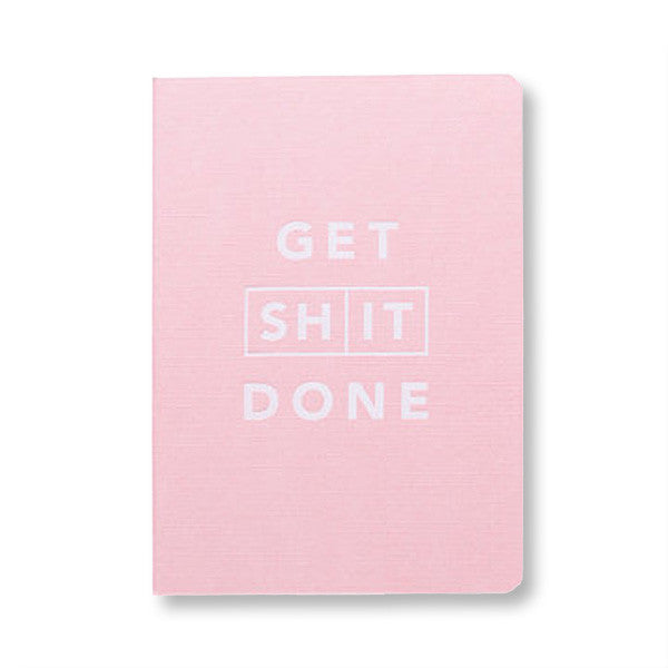 Get Shit Done in Pink