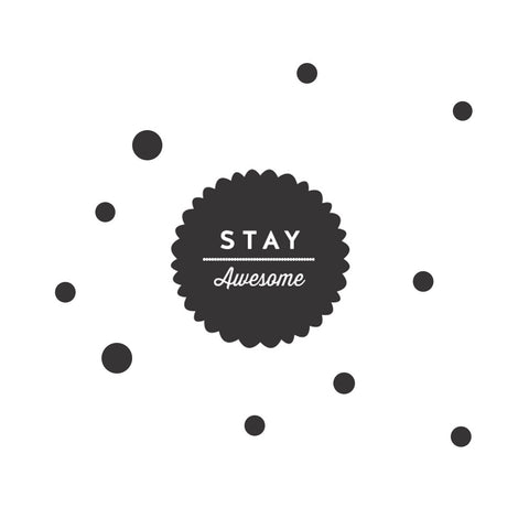 Stay Awesome Wall Sticker