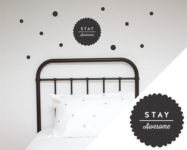 Lifestyle - Stay Awesome Wall Decal