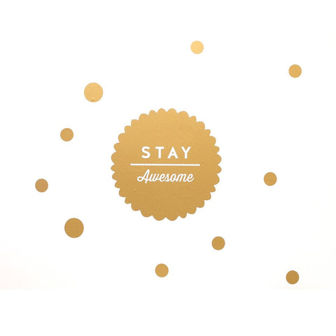 Stay Awesome Wall Sticker - Gold