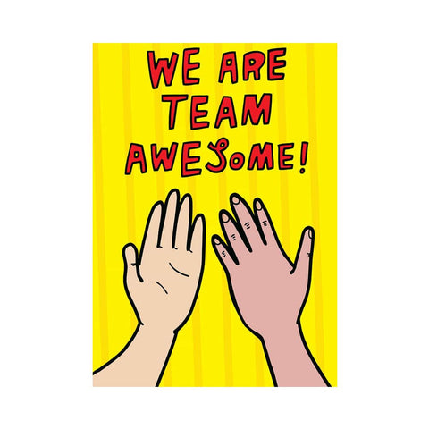 We Are Team Awesome - Greeting Card