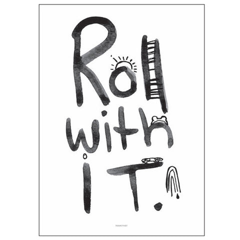 Pax and Hart - Roll With It Print