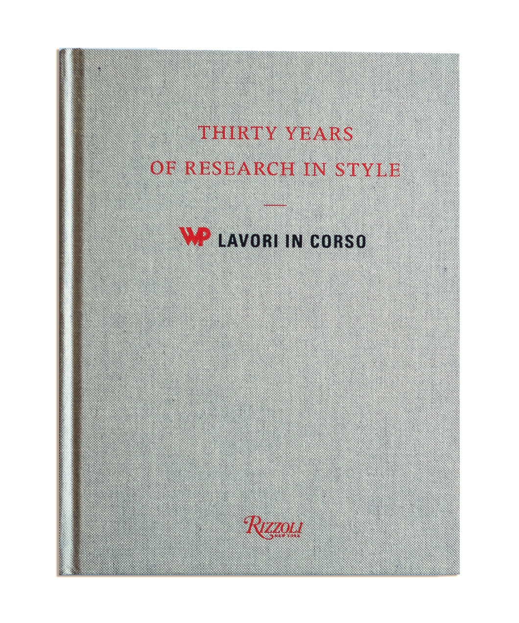 30 Years of Research in Style. WP Lavori in Corso