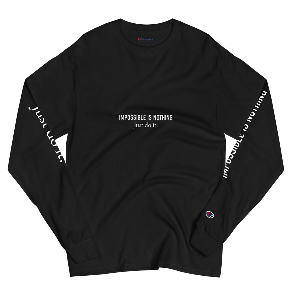 Impossible Is Nothing Just Do It - Men's Champion Long Sleeve Shirt