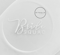 Bride Squad Pop Stamp