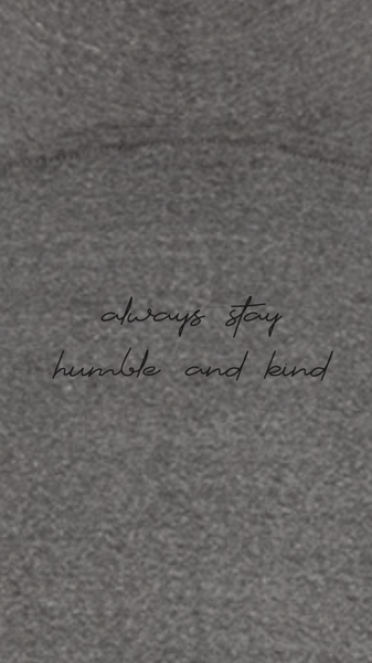 Always Stay Humble and Kind - Unisex Sweatshirt - Heather Grey
