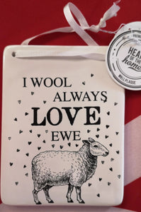 "Keramikschild, Schaf "" I wool  always love ewe !"" - British Moments"