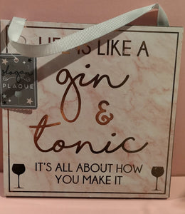 "Schild, MDF, ca. 20cm x 20 cm  Beschriftung "" Life is like Gin & Tonic"" - British Moments"