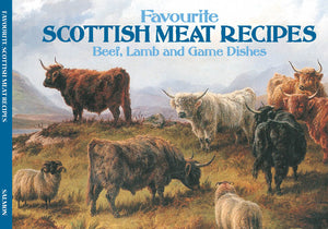 "RECIPE BOOKS "" Favourite Scottish Meat Recipes ""  (englischsprachig, neu ) - British Moments"
