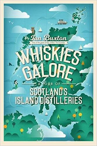 Buch (englischsprachig , gebraucht ) Whiskies Galore: A Tour of Scotland's Island Distilleries, Ian Buxton - British Moments