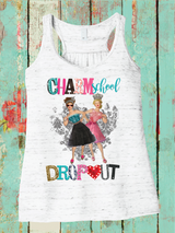 Charm School Dropout Tee or Tank