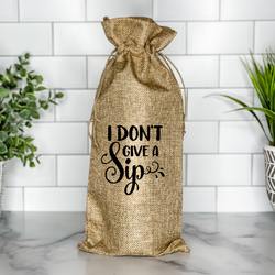I Don't Give a Sip! Wine Bag