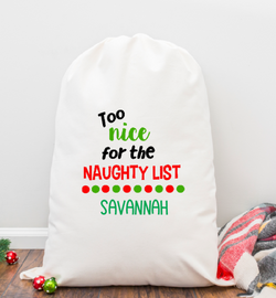 Too Nice Naughty List Personalized Santa Sack