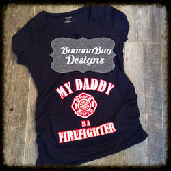 My Daddy is a FireFighter