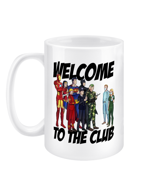 Welcome to the Club 15oz Mug