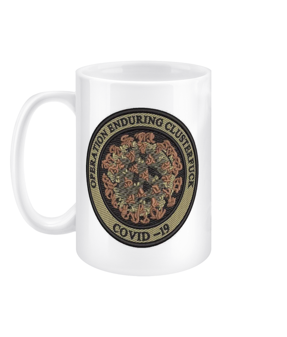 Operation Enduring Clusterfuck 15oz Mug