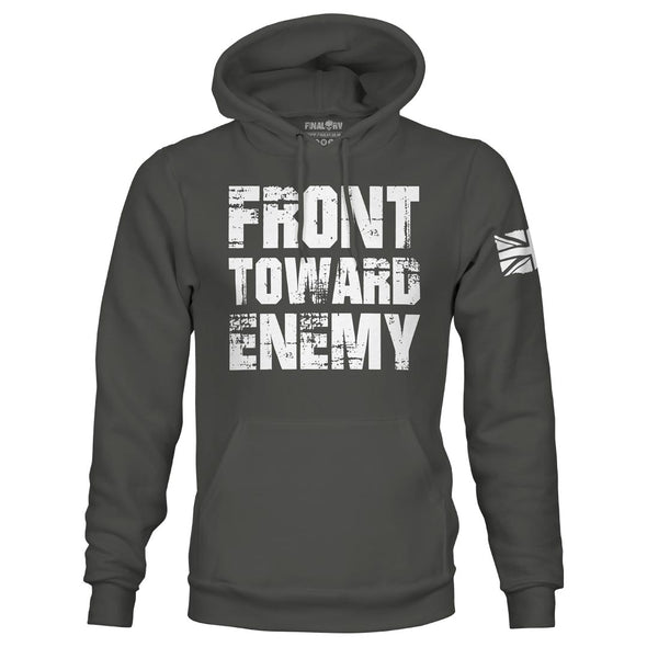 Front Toward Enemy Pullover Hoodie