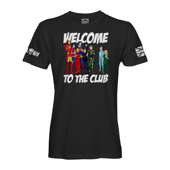 Welcome to the Club T-Shirt