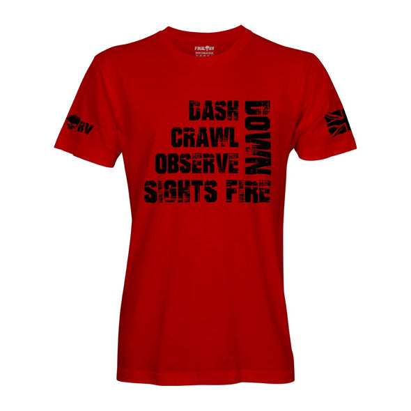 Dash, Down, Crawl, Observe, Sights Fire T-Shirt
