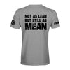 Not As Lean But As Mean T-Shirt
