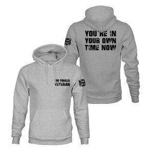 You're In Your Own Time Now Pullover Hoodie