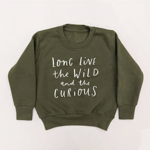 OLIVE 'LONG LIVE THE WILD AND THE CURIOUS' KIDS SWEATSHIRT