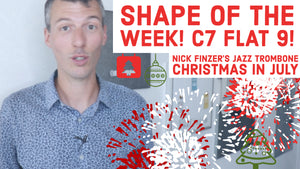 7/27: C7b9 Shape of the Week!