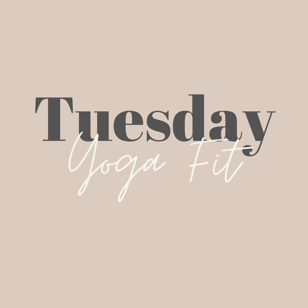 Tuesday Yoga Fit