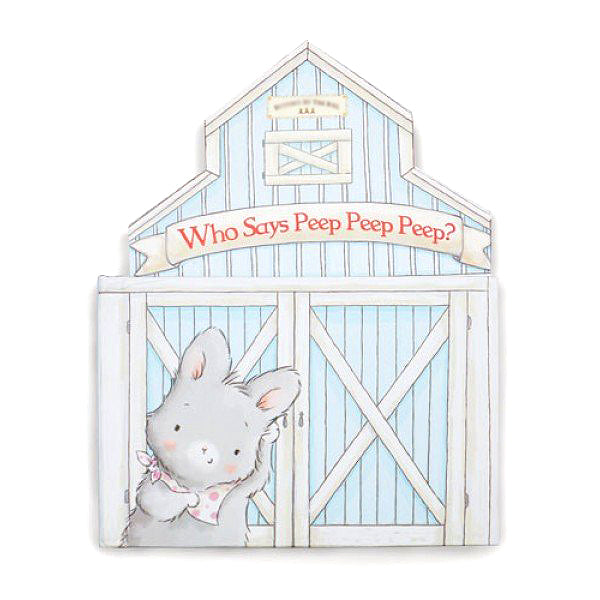 Bunnies by the Bay Who Says Peep Peep Peep Farm Book Gift Baby Toddler Tadpoles & Tiddlers Akron Bath Cleveland Ohio